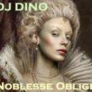 DJ Dino - Noblesse Oblige