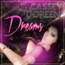Cassey Doreen - Dreams (Club Mix)