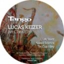 Lucas Keizer - Tin Cup Alley  (Original Mix)