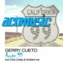 Gerry Cueto - Route 99