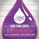 Cape Funk Cartel - Busta Move (Marc Fairfield 90 Day Re-Edit)