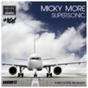 Micky More - Supersonic (Original Mix)