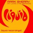 Mark Sherry - My Love (Jamie Walker Remix)
