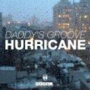 Daddy's Groove - Hurricane (Radio Edit)