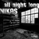 Nikas  - All Night Long (Original Mix)