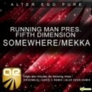 Running Man Pres Fifth Dimension - Mekka (Original Mix)