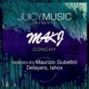 Makj - Conchy (Maurizio Gubellini & Delayers Mix)