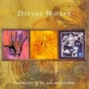 Divine Works - Ancient Person Of My Heart