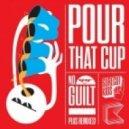 Surecut Kids - Pour That Cup (feat. Kiel O) (Komes Remix)
