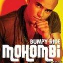 Mohombi - Bumpy Ride (Vlad Gamayunov mash up)