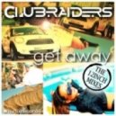Clubraiders - Get Away (E-Partment Remix)