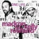 Madcon Feat. Kelly Rowland - One Life (Mitchell Niemeyer Remix)