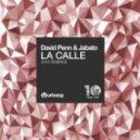 David Penn, Jabato - La Calle (Vlada Asanin & Yas Cepeda Remix)