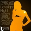 Reagan Grey, Ingrid Jones - Lovelight Flight (Earnshaws Deep & Modified Reprise)