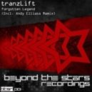 tranzLift - Forgotten Legend (Original Mix)