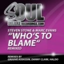 Steven Stone, Marc Evans - Who's To Blame (Haldo Remix)