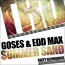 Goses & Edd Max - Summer Sand (Audio Jacker Remix)