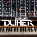 Duher - Goosebumps (Original Mix)