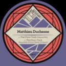Matthieu Duchesne - That Piano Track (Original Mix)