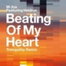 M-3ox feat. Heidrun - Beating of My Heart (Tranquility Beats Remix)