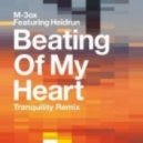 M-3ox feat. Heidrun - Beating of My Heart (Tranquility Remix)