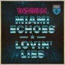 Bobina - Miami Echoes (Radio Edit)