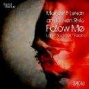Michael & Levan And Stiven Rivic - Follow Me (Yoram Remix)