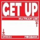 Nathan Lee  - Get Up (Original Mix)