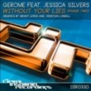 Gerome feat. Jessica Silvers - Without Your Lies (Kristian Lindell Remix)