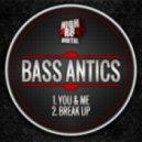 Bass Antics - You & Me