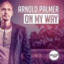 Arnold Palmer - On My Way (Cold Rush Remix)
