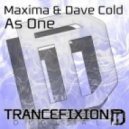 Maxima & Dave Cold - As One (Original Mix)