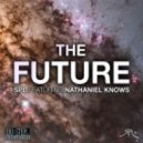 SPL ft. Nathaniel Knows - The Future