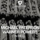Warner Powers, Michael Paterson - In Hell (Original Mix)