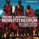 Chuckie & Hardwell feat. Ambush - Move It 2 the Drum (Promise Land Remix)