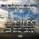 Bastian Basic feat. Nijana - Castles In The Sky (Photographer Remix)