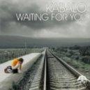 Kabalo  - Waiting For You (Original Mix)