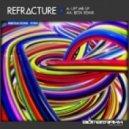 Refracture - Lift Me Up(Original Mix)