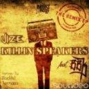 Vize - Killin Speakers (feat. BBK - Blacklist Remix)
