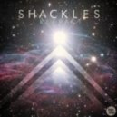 Shackles - I Want That!