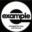 Example vs. Sgt Slick - Changed The Keep Rocking (David Anders Mash Up)