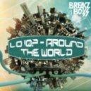 Lo IQ - Around The World (Original Mix)