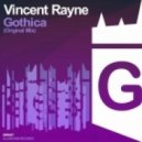 Vincent Rayne - Gothica (Original Mix)
