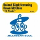 Roland Clark Feat. Dawn McClain - 7th Wonder (RC Transplant Remix)