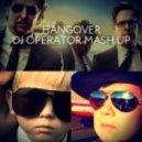 Taio Cruz ft Flo-Rida vs. Rene Rodrigezz - Hangover (DJ Operator Mash Up)