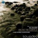 Blugazer - Below the Earth (Original Mix)