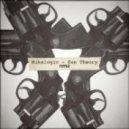 Mikalogic - Gun Theory (Original Mix)