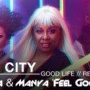 Inner City - Good Life (Calavera & Manya 'Feel Good' Remix)