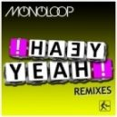 Monoloop - Yeah Yeah (Mark Bale Remix)