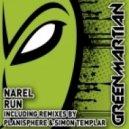Narel - Run (Simon Templar Remix)